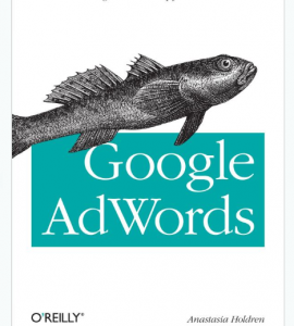 Google AdWords: Managing Your Advertising Program book front cover image