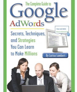 The Complete Guide to Google AdWords book front cover image