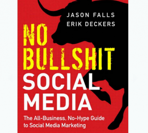 'No Bullshit Social Media' book reviews, ratings, and info.