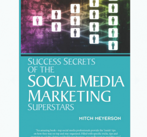 'Success Secrets of Social Media Marketing Superstars' book front cover image