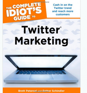 'The Complete Idiot's Guide to Twitter Marketing' book front cover image