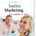 Twitter Marketing: An Hour a Day thumbnail image