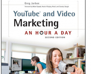 'YouTube and Video Marketing: An Hour a Day' book front cover full size image
